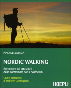 Libri nordic walking pino dellasega